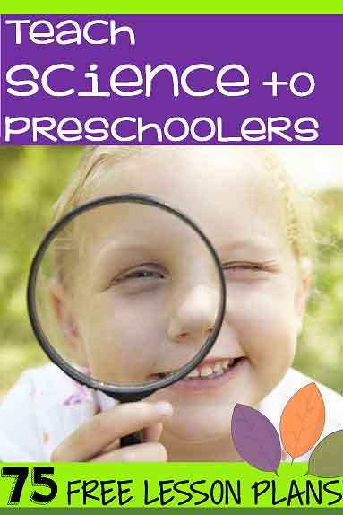 Teach Preschool Science - a free science curriculum for early chldhood.